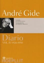 Diario / di André Gide ; edizione italiana a cura di Piero Gelli ; traduzione di Sergio Arecco. Vol. 2: 1926-1950