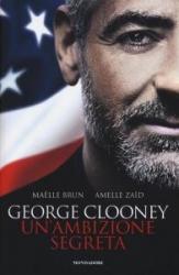 George Clooney, un'ambizione segreta
