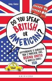 Do you speak british or american?