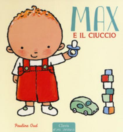 Max e il ciuccio