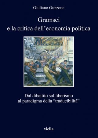 Gramsci e la critica dell'economia politica