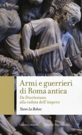 Armi e guerrieri di Roma antica