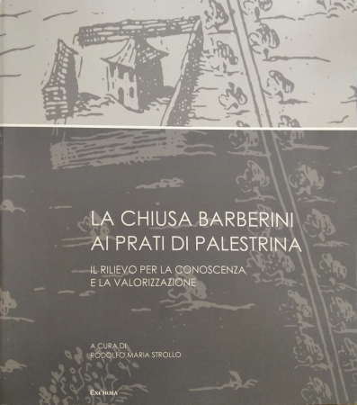 La chiusa Barberini ai prati di Palestrina
